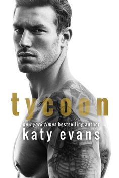 Tycoon, an all-new standalone from Katy Evans is now available!!!  Publication Date: June 20th, 2017 Genre: Contemporary Romance