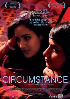 Circunstância (2011) - Direção:  Maryam Keshavarz
