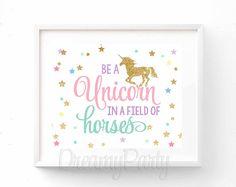 Unicorn Birthday Sign Unicorn Party Decor Be a Unicorn In a