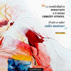 ¡De la creatividad al arte hay un paso! 🎨 Scott Adams, Inspirational Quotes, Abstract, Creative, Artwork, Making Mistakes, Creativity, Art, Life Coach Quotes