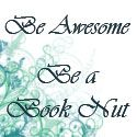 Thanks to Be Awesome Be a Book Nut for the FIVE STAR REVIEW and Giveaway!!!