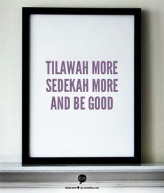 tilawah more sedekah more and be good