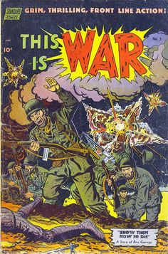 Comic Book Cover For This Is War #5-Date: Jul 1952