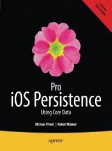 Pro iOS Persistence Pdf Download e-Book