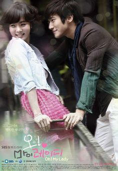 Oh! My Lady (Korean Drama, 2010) Choi Siwon (...sigh...) and Chae Rim.   Hilarious!  Fell in love with Siwon, too bad he's way too young, haha ^-^