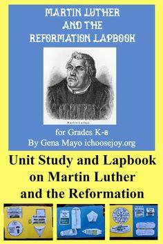 Unit Study Lapbook on Martin Luther and the Reformation Reformation Day, Protestant Reformation, William Tyndale, Becoming A Monk, What Is The Date, German Words, Story Of The World, Teaching Activities, Modern History