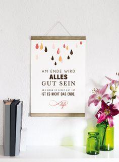 """Druck """"Am Ende wird alles gut sein, und wenn es nciht gut ist, ist es nich das Ende"""" mit Regentropfen in rot, gelb und schwarz, Poster für dein zu Hause / Print """"Everything will be good in the end and if it's not good, it won't be the end"""" with raindops in red, yellow and black, poster for your home by Formart-Zeit-fuer-schoenes via DaWanda.com"""
