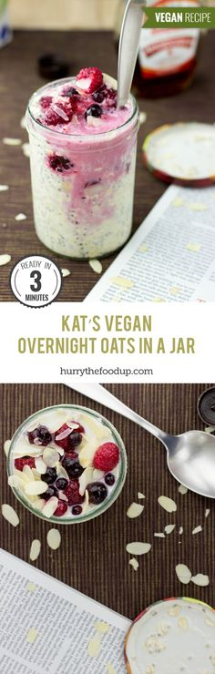 Kat's Vegan Overnight Oats in a Jar (3 Minutes) #oats #vegan | hurrythefoodup.com