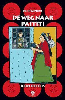 De weg naar Paititi - Uitgeverij Watervis Slow Publishing