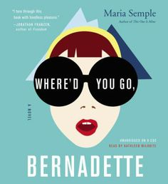 Bernadette Fox is notorious. To her Microsoft-guru husband, she's a fearlessly opinionated partner; to fellow private-school mothers in Seattle, she's a disgrace; to design mavens, she's a revolutionary architect, and to 15-year-old Bee, she is a best friend and, simply, Mom. Then Bernadette disappears.