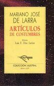 Mariano José de Larra - Artículos de costumbres