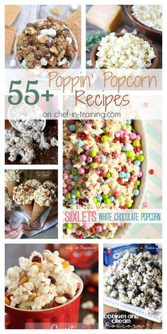 55 Poppin Popcorn Recipes on Chef in Training