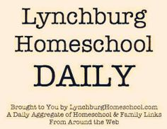 The Lynchburg Homeschool DAILY is a daily aggregate of homeschool and family related news from around the web. It is published daily at Paper.li https://paper.li/TheLHdaily/1430096336 ... LH Daily also has a Twitter profile here https://twitter.com/TheLHdaily #homeschool #homeschoolVA