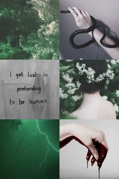 I got lost in pretending to be a human. #slytherin
