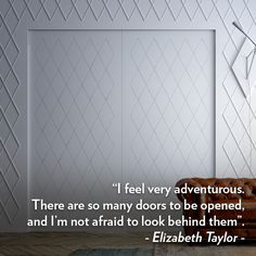 """""""I feel very adventurous. There are so many doors to be opened, and I'm not afraid to look behind them."""" ― Elizabeth Taylor #Linvisibile #quotes #invisibledoors #designdoors #internaldoors #inspiration #Madeinitaly #Marea #Pocketdoor"""