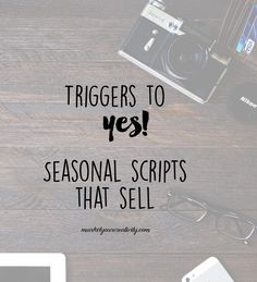 Seasonal scripts that sell. How to warm your customer up this holiday season and drive more sales by Lisa Jacobs on www.marketyourcreativity.com