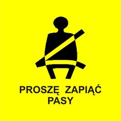 Naklejka Proszę zapiąć pasy. Oznaczenie określa, iż pojazd przystosowany do transportu zbiorowego wyposażony jest w pasy bezpieczeństwa, z których...