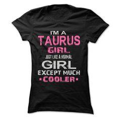 Taurus girl cooler 333 T Shirts, Hoodies. Check price ==► https://www.sunfrog.com/LifeStyle/Taurus-girl-cooler-333-Ladies.html?41382