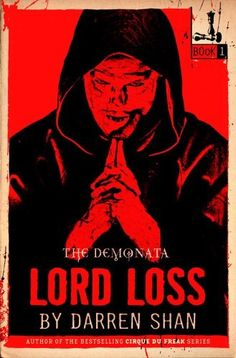 Lord Loss by Darren Shan Started reading this book a week ago and not finished yet but I have to say one thing... leave the lights on.