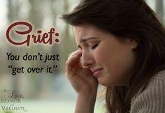 The Grief Process: You don't just get over grief http://tolovehonorandvacuum.com/2015/07/grief-process-you-dont-just-get-over-it/?utm_content=buffer019d4&utm_medium=social&utm_source=pinterest.com&utm_campaign=buffer