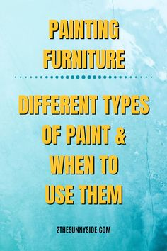 Everything you need to know to select the right paint for your project! A trip to your local hardware store to decide on paint can often be overwhelming. There are so many different types of paint out there and knowing which type of paint to choose for a project can get confusing. Use this guide to learn which paint would be best for painting all types furniture.