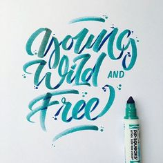 """""""Young Wild and Free"""" coooool lettering by @stephanelopes - typeyeah.com…"""