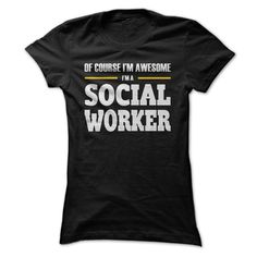 Social Workers are awesome T Shirt, Hoodie, Sweatshirt