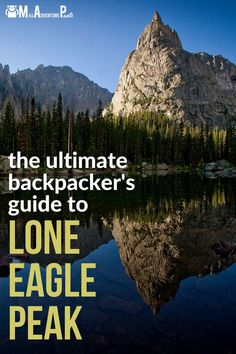 Discover Colorado's best overnight backpacking trail. Lone Eagle Peak is an 17-mile out-and-back trip that's suitable for fit beginners. Learn everything you need to photograph this iconic mountain for yourself! #coloradohiking #coloradobackpacking #missadventurepants Colorado Backpacking, Backpacking Trails, Hiking Trails, World Most Beautiful Place, Waterfall Hikes, Grand Canyon National Park, Mountain Hiking, Best Hikes, Day Hike