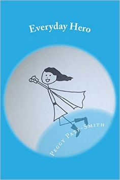 Everyday Hero: Peggy E. Pate-Smith: 9780982650448: Amazon.com: Books Daily reflection book for teens.