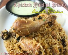 FLAVOURS UNLIMITED...adding flavours to your Lives: Yakhni Murg Nawabi Pulao - Awadh Cuisine