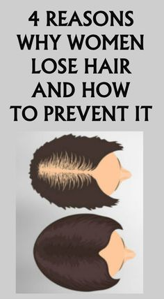 Here Are 4 Reasons Why Women Lose Hair & How To Prevent It!!! - Way to Steal Healthy
