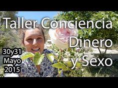 ♣ Taller ONLINE: Conciencia, dinero y sexo 3a Edición ♣ ॐ ElMundoDeNeus.com - YouTube