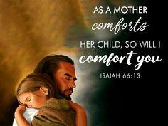 Isaiah 66: 13 Best Bible Verses, Bible Quotes, Qoutes, Scriptures, Book Of Isaiah, Romans 12, Prayer Room, Savior, Gods Love