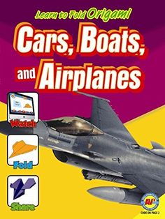 Cars, Boats, and Airplanes (Learn to Fold Origami) -- You can get more details by clicking on the image.
