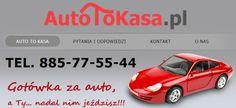 Katowice, pożyczki, kredyty, gotówka - www.autotokasa.pl