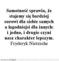 Stylowi.pl - Odkrywaj, kolekcjonuj, kupuj Sad Quotes, Motivational Quotes, Life Quotes, Inspirational Quotes, Special Quotes, Sentences, Life Lessons, Quotations, Poems