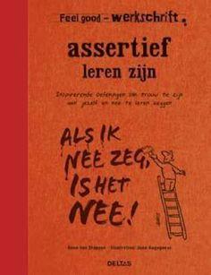 Feel good werkschrift: assertief zijn.