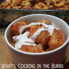 What's cooking in the burbs: Ranch Chicken Tater Tot Casserole