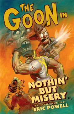 the goon from dark horse   (if you are in the uk - check out ok comic http://www.okcomics.co.uk/?pageid=1 as a place to order your books).