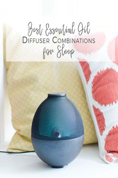 15 of the Best Essential Oil Diffuser Recipes for Sleep by North Carolina ethical blogger Still Being Molly