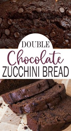 The best Chocolate Zucchini Bread recipe - double chocolate chips and easy to make, this Double Chocolate bread is sinfully delicious! Chocolate Zucchini Bread, Zucchini Bread Recipes, Quick Bread Recipes, Sweet Recipes, Easy Bread, Best Chocolate, Chocolate Desserts, Delicious Chocolate, Chocolate Chips