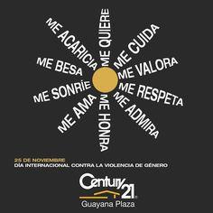 Century 21 Guayana Plaza se une a la iniciativa de la Asamblea General de las Naciones Unidas. Creemos en la importancia de la educación para la erradicación de la violencia contra la mujer y en el hogar como principal reforzador de la autoestima y el respeto de todo ser humano.  #Century21  #Guayana  #BienesRaices  #inmuebles  #puertoordaz  #realestate  #realtor  #realtorlifestyle  #mujer #respeto  #educacion  #autoestima @c21guayanaplaza