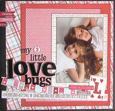 My 2 Little Love Bugs - Scrapbook.com