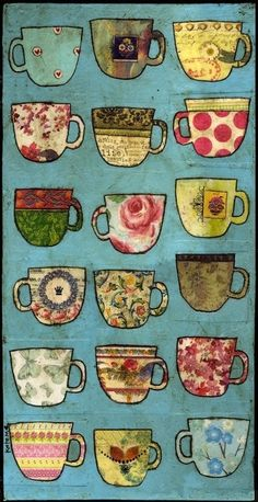 TEA CUP mixed media collage by Kate Mason ~ original artwork included collage elements: paint, patterned paper, old music sheets, napkins, rub ons and fabric. Collages, Collage Artwork, Art Et Illustration, Coffee Art, Coffee Cups, Iced Coffee, Coffee Maker, Mixed Media Collage, Mixed Media Artwork