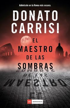 Buy El maestro de las sombras by Donato Carrisi and Read this Book on Kobo's Free Apps. Discover Kobo's Vast Collection of Ebooks and Audiobooks Today - Over 4 Million Titles! Books To Read, Audiobooks, Novels, This Book, Reading, Bula, Movie Posters, Anton, Multimedia