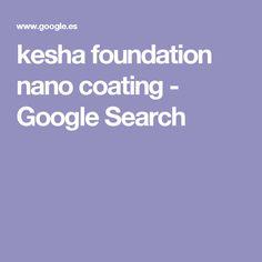 kesha foundation nano coating - Google Search