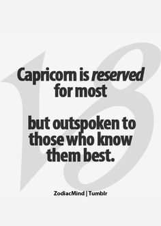 Capricorn reserved/outspoken - Zodiac Mind - Your source for Zodiac Facts Zodiac Capricorn, All About Capricorn, Capricorn Quotes, Zodiac Signs Capricorn, Capricorn And Aquarius, Zodiac Mind, My Zodiac Sign, Zodiac Quotes, Zodiac Facts