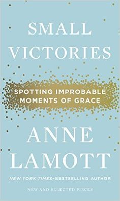 It's been a while since I laughed out loud while reading a book...Anne Lamott is the funniest serious person I know. Hundreds of quotable lines in this slim volume. 287 pages. 8 May