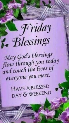 Friday Blessings friday friday quotes friday blessings friday sayings friday wishes Blessed Morning Quotes, Friday Morning Quotes, Happy Friday Quotes, Blessed Friday, Morning Inspirational Quotes, Morning Blessings, Morning Prayers, Good Morning Quotes, Friday Sayings