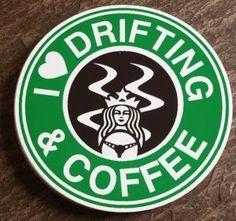 I Love Drifting and Coffee, Drifting, Coffee, Sticker, Decal, Cars, VW, BMW, Audi, Subaru, Mitsubishi, Cars, Drift Race Car Girls, Love Car, My Love, Mitsubishi Cars, Car Jokes, Jeep Decals, Car Fix, Sweet Cars, Subaru Wrx